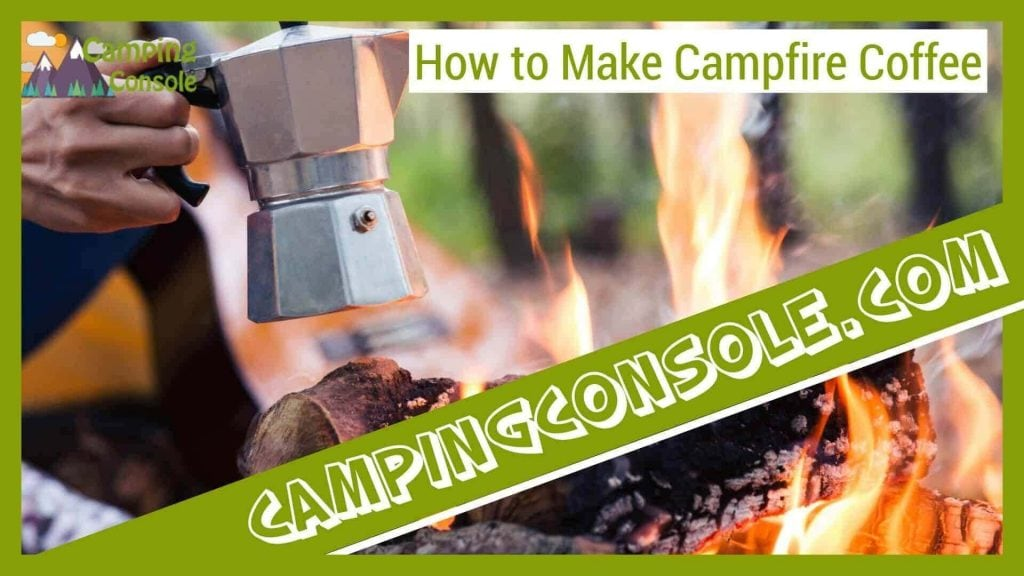 how to make camping coffee